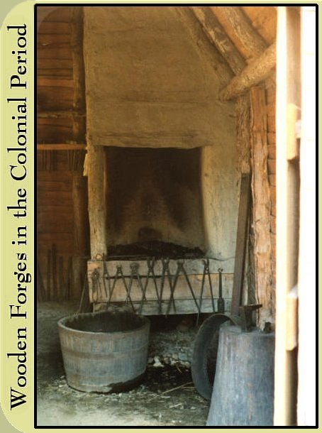 Wiiden Forges in the Colonial Period Forge at Plimoth Plantation William Palmer